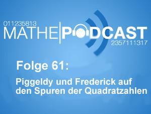 Piggeldy und Frederick auf den Spuren der Quadratzahlen