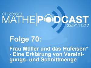 """Frau Müller und das Hufeisen""""- Eine Erklärung von Vereinigungs- und Schnittmenge"""