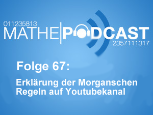 Erklärung der Morganschen Regeln auf Youtubekanal