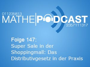 Super Sale in der Shoppingmall: Das Distributivgesetz in der Praxis
