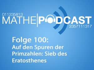 Auf den Spuren der Primzahlen: Sieb des Eratosthenes